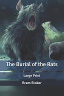 Read Online The Burial of the Rats For Free