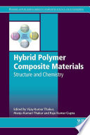 Hybrid Polymer Composite Materials  Structure and Chemistry Book