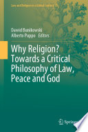 Why Religion Towards A Critical Philosophy Of Law Peace And God