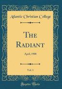 The Radiant, Vol. 1