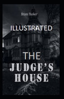 The Judges House Illustrated