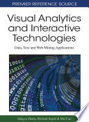 Visual Analytics and Interactive Technologies  Data  Text and Web Mining Applications
