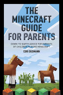 The Parent s Guidebook to Minecraft