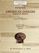 Handbook of American Indians North of Mexico Volume 1/4 A-Z Book