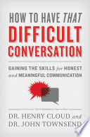 How to Have That Difficult Conversation Book