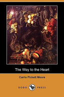 The Way to the Heart Book