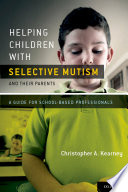 Helping Children With Selective Mutism And Their Parents Book PDF