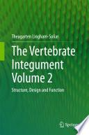 The Vertebrate Integument Volume 2