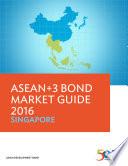 ASEAN 3 Bond Market Guide 2016