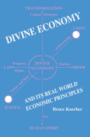 Divine Economy and Its Real World Economic Principles