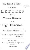 The Duty of a Soldier  in Two Letters to a Young Officer in High Command  By a Field Marshal Book
