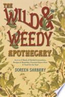 The Wild   Weedy Apothecary