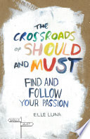 The Crossroads Of Should And Must PDF