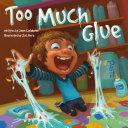 Too Much Glue Pdf/ePub eBook