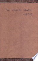 The Indian Mutiny 1857 58 Book
