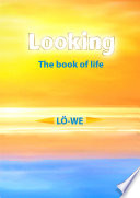 Looking  The book of life