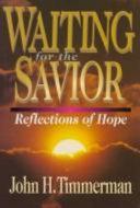 Waiting for the Savior