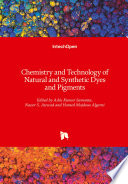 Chemistry and Technology of Natural and Synthetic Dyes and Pigments