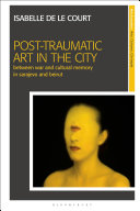 Post Traumatic Art in the City