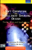 Soft Computing And Intelligent Systems Design Theory Tools And Applications Karray Google Books