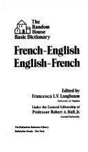 The Random House Basic Dictionary, French-English, English-French