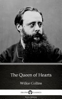 The Queen of Hearts by Wilkie Collins - Delphi Classics (Illustrated) [Pdf/ePub] eBook