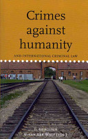 Crimes Against Humanity and International Criminal Law