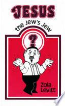 Jesus   The Jew s Jew