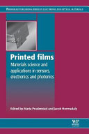 Printed Films  Materials Science and Applications in Sensors  Electronics and Photonics
