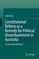 Constitutional Reform as a Remedy for Political Disenchantment in Australia [Pdf/ePub] eBook