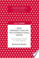 New Perspectives On The International Order