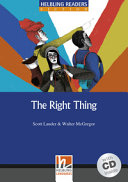 The Right Thing Book and Audio CD Pack  Level 5 Book