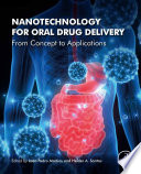 Nanotechnology for Oral Drug Delivery