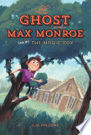 The Ghost and Max Monroe  Case  1