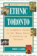 Passport s Guide to Ethnic Toronto