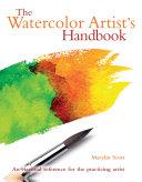 The Watercolor Artist s Handbook