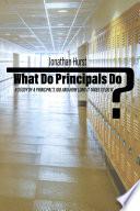 What Do Principals Do  Book