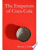 The Emperors of Coca Cola