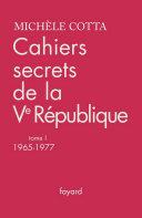 Pdf Cahiers secrets de la Ve République Telecharger
