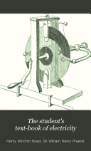 The Student s Text book of Electricity