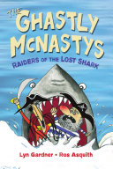 Ghastly McNastys  Raiders of the Lost Shark  The Book