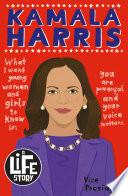A Life Story  Kamala Harris