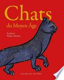 Chats Du Moyen Age
