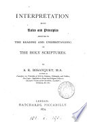 Interpretation  rules and principles assisting the reading of the holy Scriptures