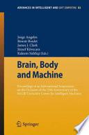 Brain  Body and Machine
