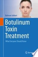 Botulinum Toxin Treatment