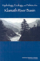 Hydrology  Ecology  and Fishes of the Klamath River Basin