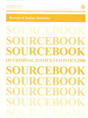 Sourcebook Of Criminal Justice Statistics 2000