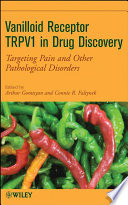 Vanilloid Receptor TRPV1 in Drug Discovery