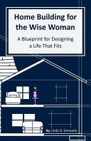 Home Building for the Wise Woman